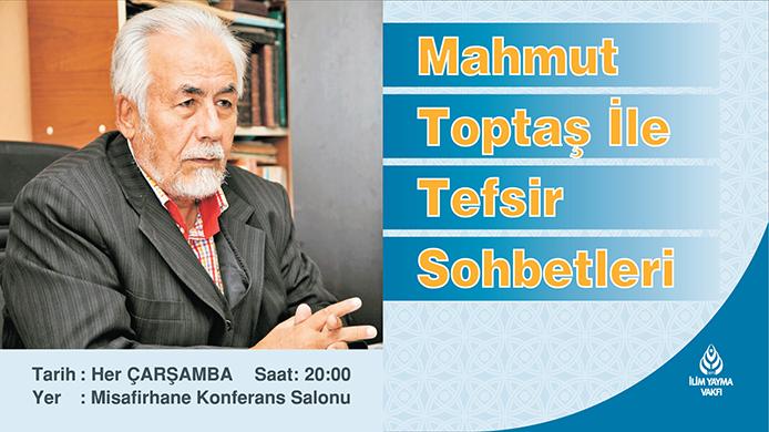 MAHMUT TOPTAŞ TEFSİR SOHBETLERİ