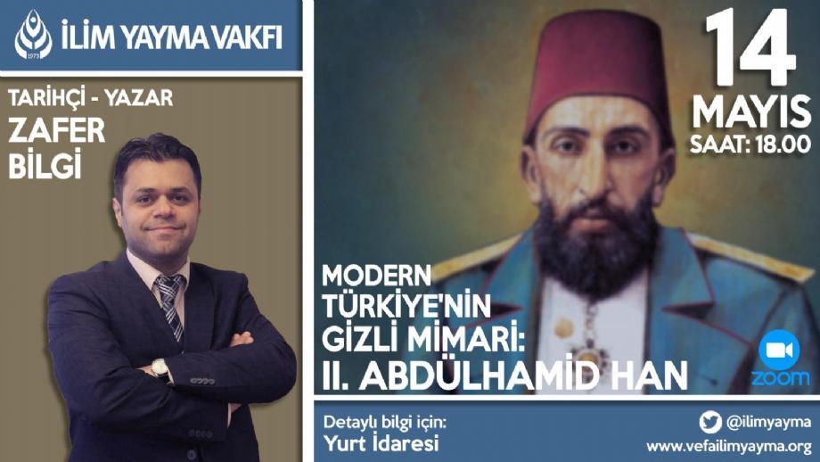 II. Abdulhamid Han Online Konferansı - İYV Vefa Lisans Yurdu