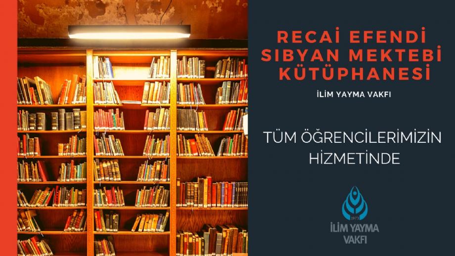 Recai Efendi Kütüphanesi  - İYV Vefa Lisans Yurdu